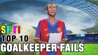 Top 10 Football Goalkeeper Fails - Countdown #9 - SFTI (Sorry for Interruption)
