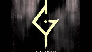 Watch Caliban For video