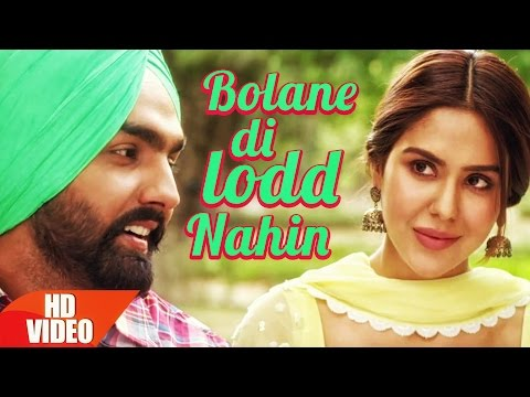 Bolane Di Lodd Nahin | Nikka Zaildar | Ammy Virk | Sonam Bajwa | Latest Punjabi