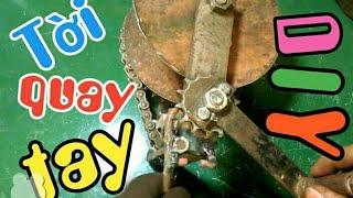 DIY   chế tời tay từ nhông xích xe máy   homemade winch hand with motobike part