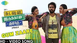 Kadavul Irukaan Kumaru - Gum Zaare HD Video Song