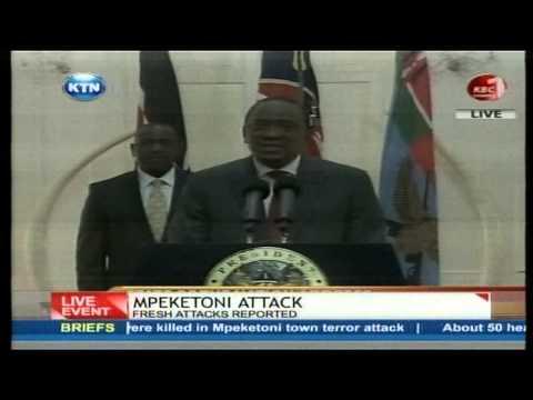 President Uhuru Kenyatta Speech on Mpeketoni Attack