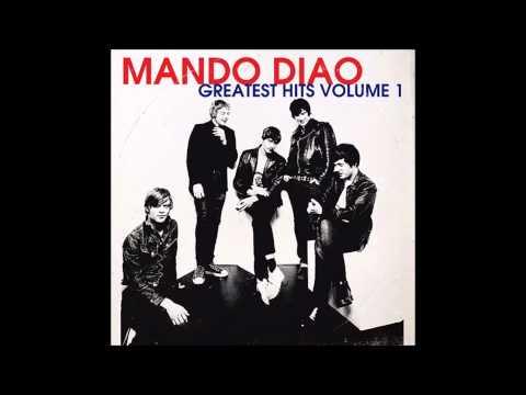 Mando Diao - Long Before Rock N Roll