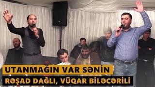 UTANMAĞIN VAR SƏNİN 2016 (Rəşad Dağlı, Vüqar Biləcərili) Meyxana
