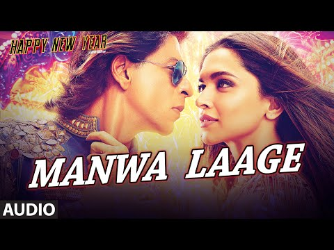 Exclusive: Manwa Laage Full AUDIO Song | Happy New Year | Shah...