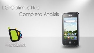 LG Optimus Hub (e510)  Completo anlisis del sucesor del optimus one
