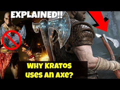 God of war 4 THEORY (OLD THEORY)- Why Kratos uses the Axe EXPLAINED, Story of the Axe Weapon