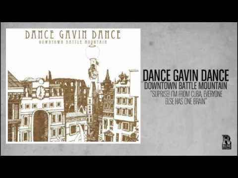 Dance Gavin Dance - Surprise Im From Cuba Everyone Has One Brain