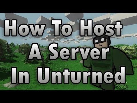 how to create server in unturned