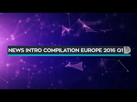 「News Intro Compilation Europe 2016 Q1」