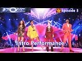 The Four Intro Performance Zhavia Cheyenne Jason & Candice Episode 3 - Battle For Stardom 2018