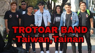 TROTOAR BAND TAIWAN, TAINAN cover(AISAH)