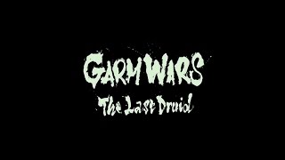 『GARM WARS The Last Druid』 Trailer
