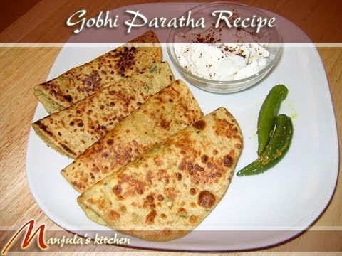 Gobi Paratha Recipe by Manjula Indian Vegetarian Gourmet