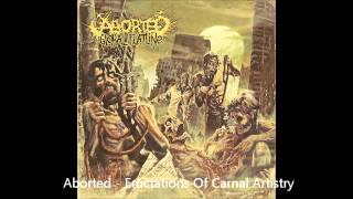 Watch Aborted Eructations Of Carnal Artistry video