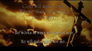God Will Make A Way   Don Moen Religious