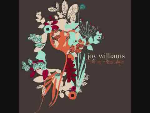 Joy Williams - What Can I Do
