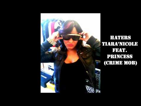 Tiara'nicole Haters Remix Feat. Princess Of Crime Mob video