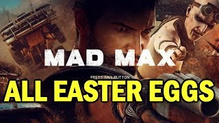 Mad Max All Easter Eggs & Extras (Guide) HD