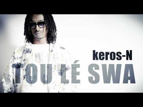 Keros-n - Tou lè swa (JUSTU) July 2012
