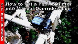 Pool Valve Actuator Manual Mode & Manual Override part 1 of 2