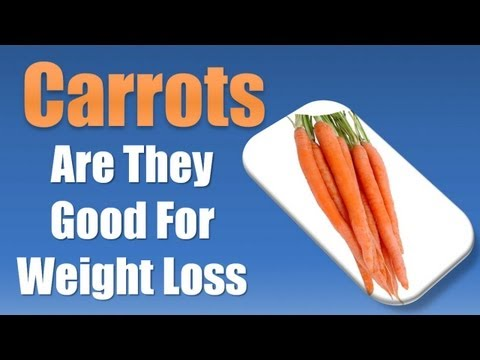 Are Carrots Good for Weight Loss - Carrots for Weight Loss - Best Foods for Weight Loss