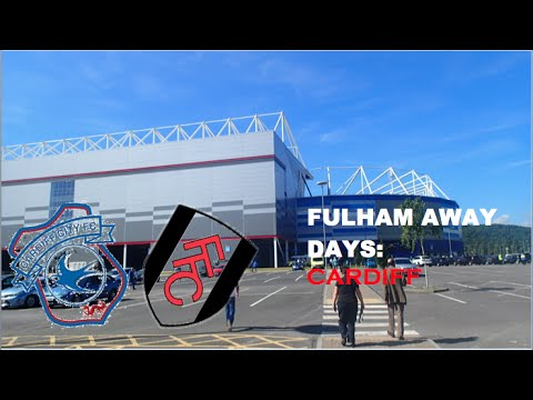Fulham Away Days #2: Cardiff