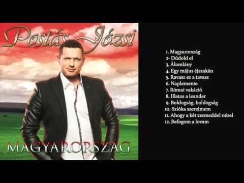 Postás Józsi - Magyarország (Teljes Album)