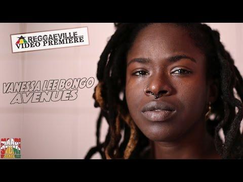 Vanessa Lee Bongo - Avenues [Official Video 2016]