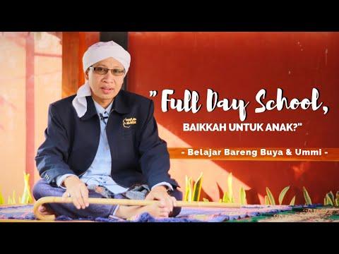 Full Day School, Baikkah Untuk Anak? | Belajar Bareng Buya Ummi | Senin 31 Juli 2017