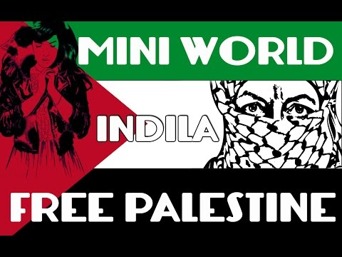 Mini world- INDILA (( FREE Palestine)) -Translated to arabic