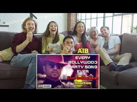 AIB Every Bollywood Party Song Feat Irrfan Khan Reaction by Foreigners