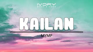 Watch Mymp Kailan video
