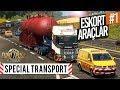 Eskort Araçlarla Özel Nakliye Görevleri! - ETS 2 Special Transport DLC #1