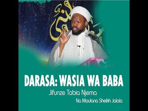 DARSA: Wasia Wa Baba sheikh Jalala