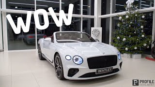THE BRAND NEW BENTLEY CONTINENTAL GTC - WOW