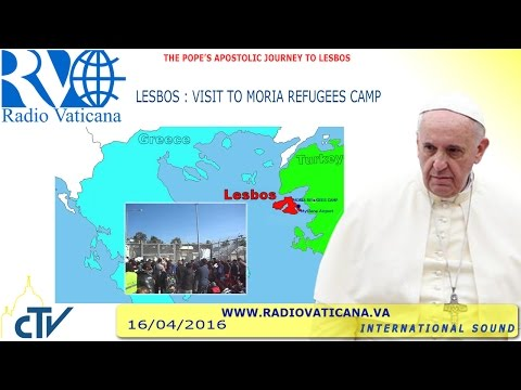 Pope Francis  Visits  Mòria Refugees camp in Greece  2016.04.16