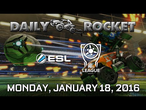 Daily Rocket for 1/18: Rocket League eSports Wrapup - ESL & RLC Pro League!