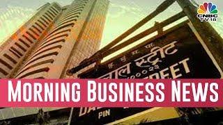 Today  Morning Business News Headlines | Feb 14, 2019