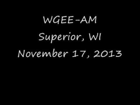 WGEE AM Superior, WI November 17, 2013