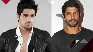 Sidharth To Do A Double Role   Farhan Akhtar Loses His Cool