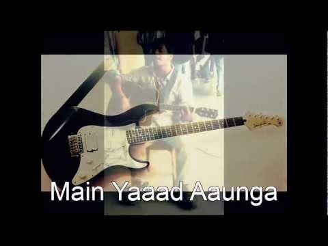 Main Yaad Aaunga- Zayn(Fusion)