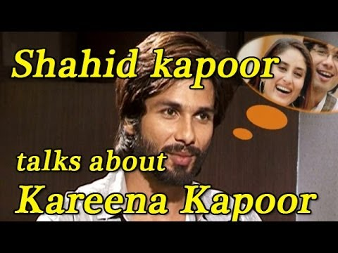 Shahid Kapoor Talks About Working With Kareena Kapoor video