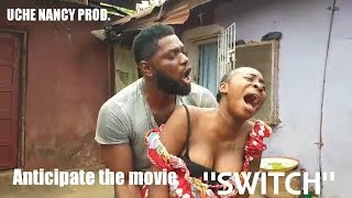 SWITCH (BEHIND THE SCENE) - LATEST 2019 NIGERIAN NOLLYWOOD MOVIES