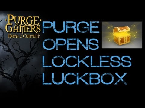 Dota 2 Purge opens Lockless LuckBox