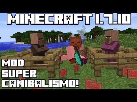 Minecraft 1.7.10 MOD SUPER CANIBALISMO!
