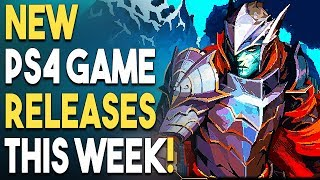 5 NEW PS4 Game Releases THIS WEEK! New HORROR Game for PS4?!
