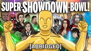 SUPER-SHOWDOWN-BOWL [abridged] - TOON SANDWICH