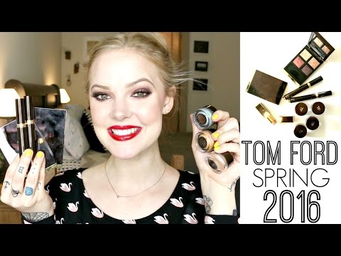 TOM FORD SPRING 2016 REVIEW and SWATCHES