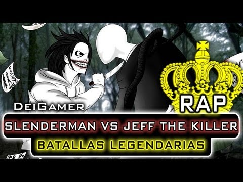 SLENDERMAN VS. JEFF THE KILLER   BATALLAS LEGENDARIAS RAP